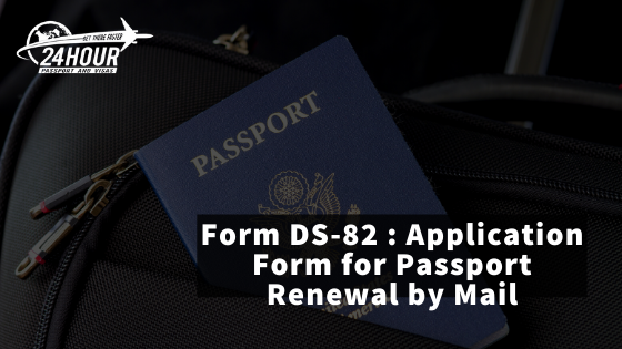 form ds82 - passport renewal application form by mail